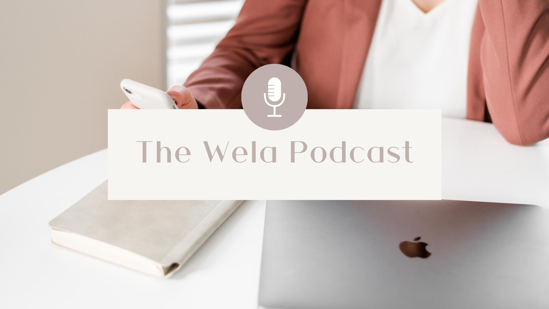 [JH] Background Image The Wela Podcast